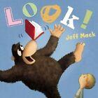 Look! by Jeff Mack (Hardback, 2015)