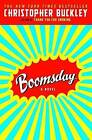 Boomsday by Christopher Buckley (Paperback / softback)