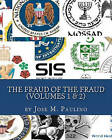 The Fraud of the Fraud: Have You Been Taken for a Ride? by Jose M Paulino (Paperback / softback, 2008)