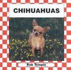 Chihuahuas by Bob Temple (Hardback, 2000)