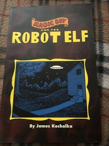 Magic Boy And The Robot Elf by James Kochalka. 1996 SLG Graphics