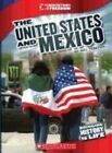 The United States and Mexico by Nel Yomtov (Hardback, 2013)