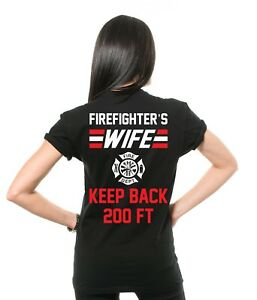 157f8777f Image is loading Firefighter-Wife-T-shirt-Stay-Back-Funny-Firefighter-