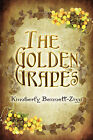 The Golden Grapes by Kimberly Bennett-Zizzi (Paperback / softback, 2008)