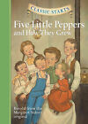Five Little Peppers and How They Grew by Sterling Juvenile (Hardback, 2009)