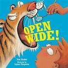 Open Wide by Tom Barber (Paperback, 2011)