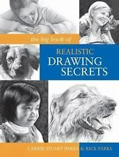 The Big Book of Realistic Drawing Secrets: Easy Techniques for drawing people, a