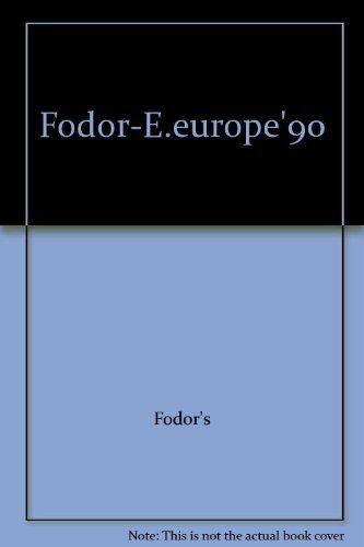 Eastern Europe 1990,Eugene Fodor,etc.