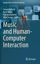 Music and Human-Computer Interaction (2013, Hardcover)