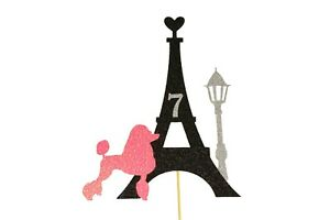 PARIS-Theme-Cake-Topper-Glitter-Eiffel-Tower-Poodle-amp-Lamp-design-Choose-Number