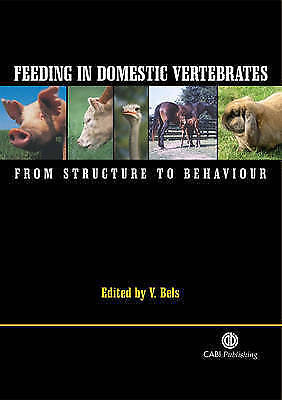 Feeding in Domestic Vertebrates: From Structure to Behaviour by
