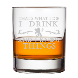 That-039-s-What-I-do-I-Drink-And-I-Know-Things-Whiskey-Glass-Game-Of-Thrones-Insprir