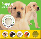 Touch, Feel and Listen - Puppy and Friends by Priddy Books (Board book, 2005)