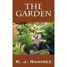The Garden by R J Ramirez (Paperback / softback, 2012)