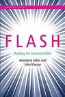 Flash von Anastasia Salter und John Murray (2014, Gebundene Ausgabe)