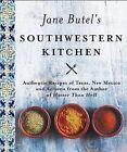 Jane Butel's Southwestern Kitchen: Revised Edition by Jane Butel (Paperback / softback, 2016)