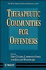 Therapeutic Communities for Offenders