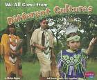 We All Come from Different Cultures by Melissa Higgins (Paperback / softback, 2012)