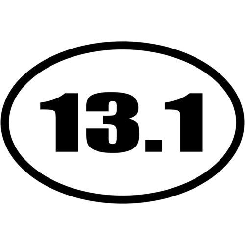 "13.1 Miles Half Marathon 5/"" Euro Oval Running Vinyl Decal Car Window Sticker V#2"