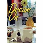Dream on by Sue Douglas (Paperback, 2014)