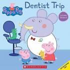 Dentist Trip (Peppa Pig) by Inc., Scholastic (Paperback / softback, 2015)