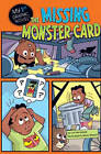 The Missing Monster Card by Lori Mortensen (Hardback, 2011)