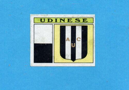 PANINI CALCIATORI 1971-72-Figurina UDINESE SCUDETTO//BADGE-Recuperato