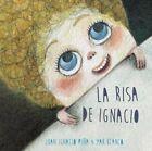 La Risa de Ignacio by Juan Ignacio Pena (Hardback, 2014)