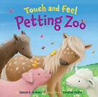Touch and Feel Petting Zoo by Jeanne K. Grieser (Board book, 2010)