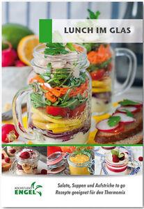 lunch im glas rezepte geeignet f r thermomix tm5 salate suppen aufstriche to go ebay. Black Bedroom Furniture Sets. Home Design Ideas