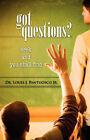 Got Questions? by Louis J Pantuosco (Paperback / softback, 2007)