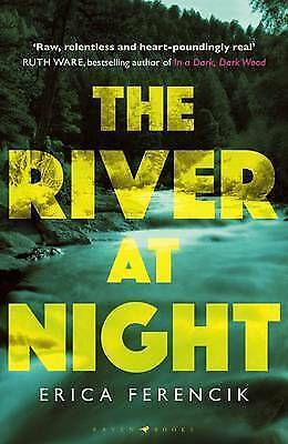 1 of 1 - The River at Night by Erica Ferencik (Paperback, 2017)