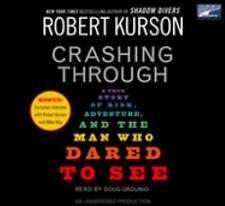 Crashing Through 2007 by Robert Kurson 1415938717 Ex-library