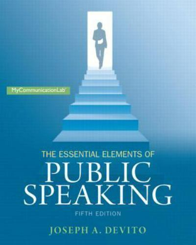 The Essential Elements of Public Speaking (5th Edition ...