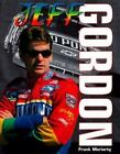 Jeff Gordon : The Inside Track by Frank Moriarty (1999, Hardcover)