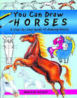 You Can Draw Horses by Martin Ursell (Paperback, 2005)