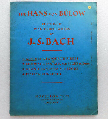 Hans von Bulow edition Piano works by J S Bach vintage music album Bülow