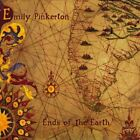 Ends of the Earth by Emily Pinkerton (CD, Mar-2012, CD Baby (distributor))