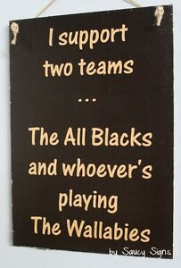 All Blacks & Whoever's Playing The Wallabies Kiwi Rugby Union New Zealand Sign