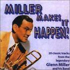 Miller Makes It Happen [Hallmark] by Glenn Miller (CD, Jul-2002, Hallmark Recordings (UK))