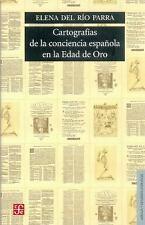 Cartografías de la conciencia española en la Edad de Oro (Lengua Y Estudios Lit