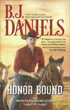 The Montana Hamiltons: Honor Bound by B. J. Daniels (2016, Paperback)
