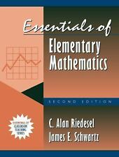 Essentials of Elementary Mathematics by James E. Schwartz and C. Alan Riedesel (