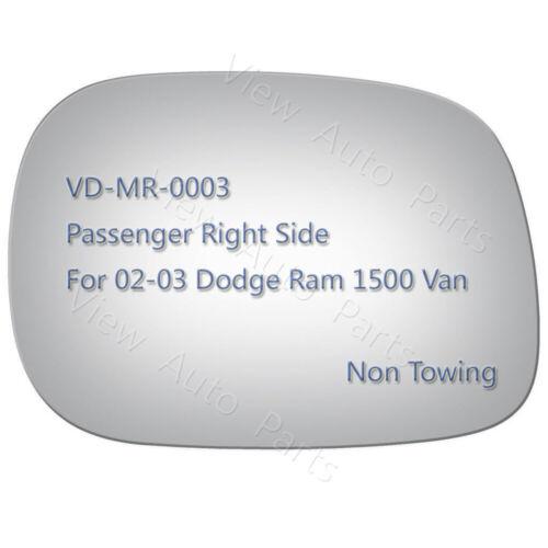 Mirror Glass for 2002 2003 Dodge Ram 1500 Van Truck Passenger Right Side RH 3734