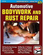 Automotive Bodywork and Rust Repair Book-Patch Panels-Welding-Fab-BRAND NEW!