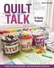 Quilt Talk: Paper-Pieced Alphabet with Symbols & Numbers by Sam Hunter (Paperback, 2014)