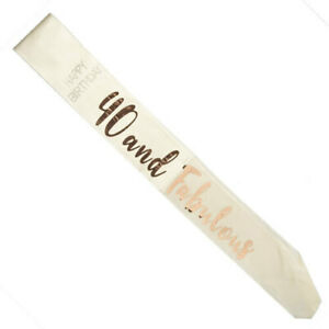 40TH-Fabulous-Rose-Gold-Lettering-on-White-Sash-Party-Supplies-Birthday-Outfit