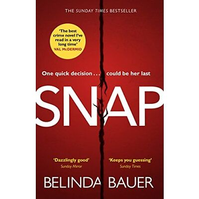 Snap: The Sunday Times Bestseller by Bauer, Belinda Book The Cheap Fast Free