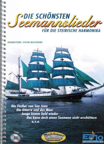 Die schönsten Seemannslieder m Steirische Harmonika Noten CD MS  GRIFFSCHRIFT