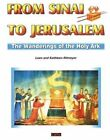 From Sinai to Jerusalem: The Wandering of the Holy Ark by Kathleen Ritmeyer, Leen Ritmeyer (Paperback, 2000)